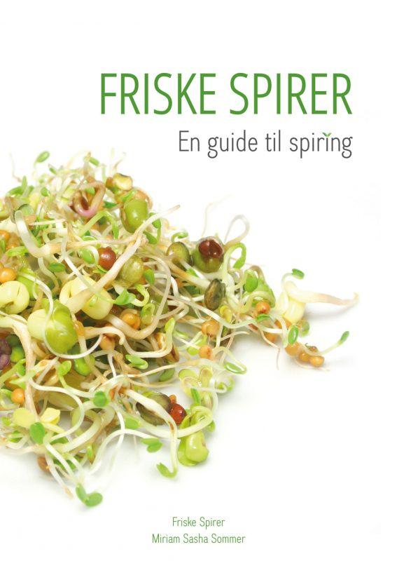 FRISKE SPIRER En Guide til Spiring